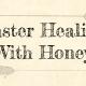 Honey, Burn Remedy, Natural Remedies